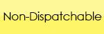 Non-Dispatchable Button